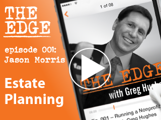 "Episode 001: Estate Planning: The Financial ""Must Do"" that Most People ""Just Don't"""