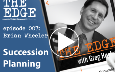 Episode 007: The Smart Business Owner's Must-Have: A Succession Plan