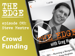 Episode 010: From Landscaper to Crowdfunding Expert (and a Few Steps in Between)