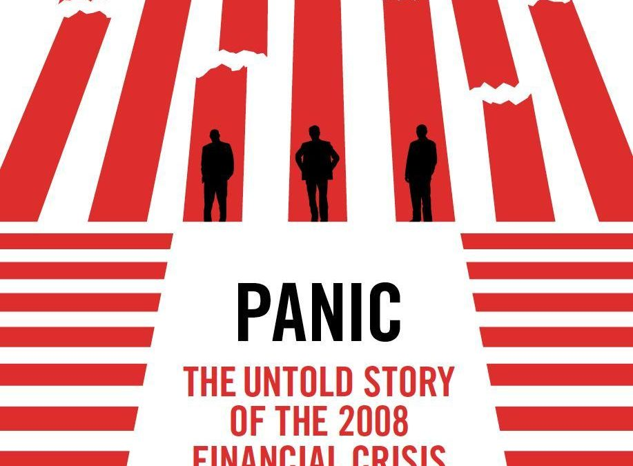 Greg Recommends… Panic: The Untold Story of the 2008 Financial Crisis